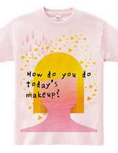 Make Up!Make Up!