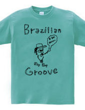 Brazilian Groove (B boy-Brazil Edition)