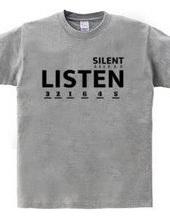 LISTEN(SILENT)