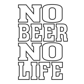 NO BEER NO LIFE norbianor life biellogo