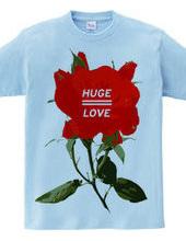 HUGE LOVE