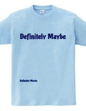 Definitely maybe(BLUE)