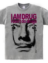 I AM DRUG