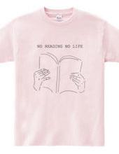 NO READING NO LIFE