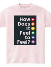 感じるってどんな感じなんだい?
