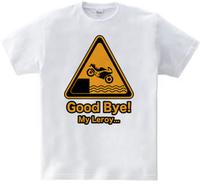 Good Bye ! My Leroy...