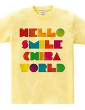 HELLO SMILE CHIBA WORLD