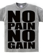 NO_PAIN_NO_GAIN