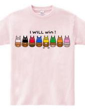 I WILL win!