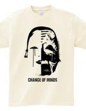 CHANGE OF MINDS