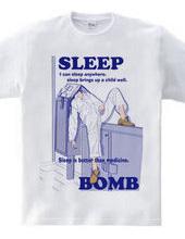 SLEEP BOMB02