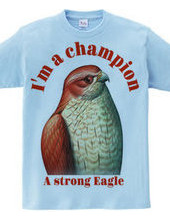 I m a champion:私はチャンピオン