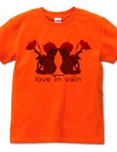 love in vain 赤