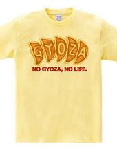 NO 餃子, NO LIFE.