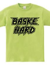 BASKE HARD