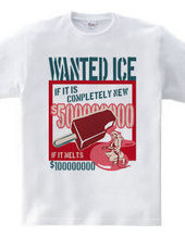 WANTED ICE-A