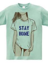 STAY HOME Tshirts