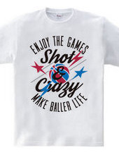 Shot&Crazy