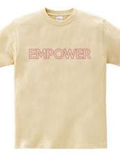 EMPOWERとは力を与えるって意味です