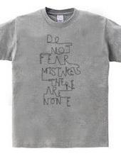 失敗を恐れるな。失敗なんてないんだ。