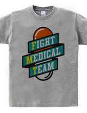 FIGHT MEDICAL TEAM