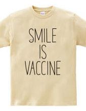 SMILE IS VACCINE