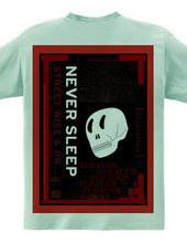 NEVER SLEEP BACK