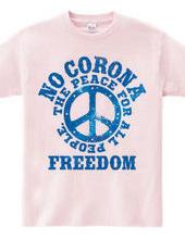 NO CORONA FREEDOM