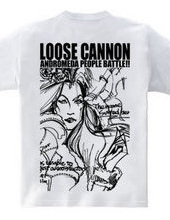 LOOSE CANNON ANDROMEDA PEOPLE BATTLE!!