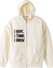 I Hope,I Think, I Know