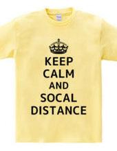 KEEP CALM AND SOCAL DISTANCE