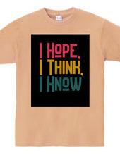 I Hope, I Think, I Know #2