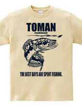 Torman The Best Days Are Spent Fishing