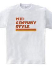 MID CENTURY STYLE