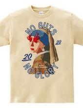 NO GUTS NO GLORY_C