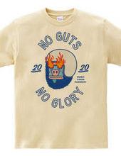 NO GUTS NO GLORY_D