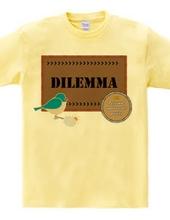 Ⅱ-No.10 Dilemma