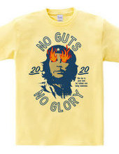 NO GUTS NO GLORY_E