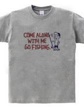 一緒に釣りに行こう