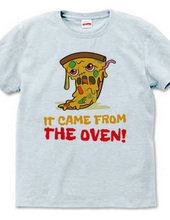 Pizza - It came from the Oven - Halloween Design