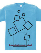 Reinventing the square wheel