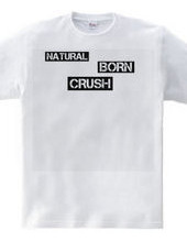 NATURAL BORN T