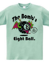 The Bomb s Eight Ball