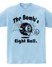 The Bomb s Eight Ball Mono