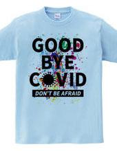 GOOD BYE COVID