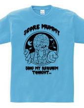 SCORE MUMMY MONO