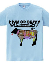 COW OR BEEF? 焼肉大好き