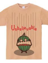 スイカ〜Unbelivable〜