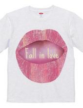 Lips  Fall in love
