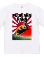 FUJIYAMA MAMA